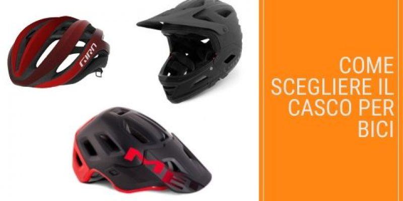 Come Scegliere il Casco per la tua Bici