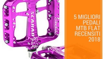 I 5 Migliori pedali MTB Flat
