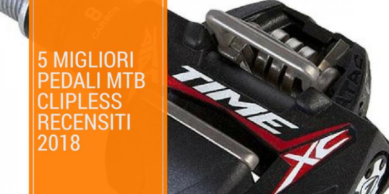 I 5 migliori pedali MTB Clipless recensiti per il 2018